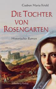 Die Töchter von Rosengarten