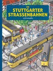 Die Stuttgarter Straßenbahnen wimmeln