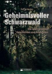 Geheimnisvoller Schwarzwald