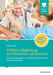 Palliative Begleitung bei Menschen mit Demenz