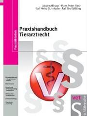 Praxishandbuch Tierarztrecht