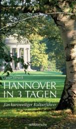 Hannover in 3 Tagen