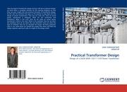 Practical Transformer Design