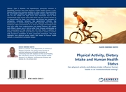 Physical Activity, Dietary Intake and Human Health Status
