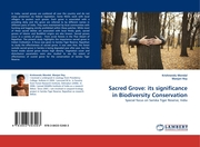 Sacred Grove: its significance in Biodiversity Conservation