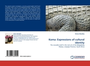 Koma: Expressions of cultural identity