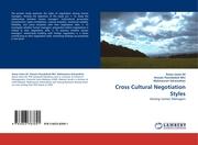 Cross Cultural Negotiation Styles