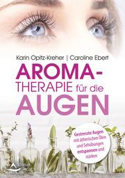 Aromatherapie für die Augen