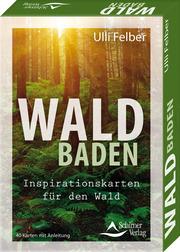Waldbaden - Inspirationskarten für den Wald