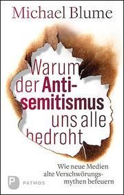 Warum der Antisemitismus uns alle bedroht - Cover