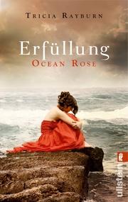 Ocean Rose. Erfüllung
