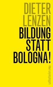 Bildung statt Bologna!