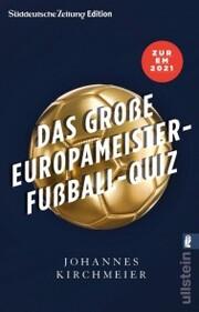 Das große Europameister-Fußball-Quiz
