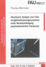 Akustische Analyse von Fahrzeugklimatisierungssystemen unter Berücksichtigung psychoakustischer Parameter