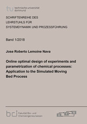 Online optimal design of experiments and parametrization of chemical processes: Application to the Simulated Moving Bed Process