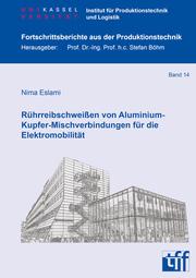 Rührreibschweißen von Aluminium-Kupfer-Mischverbindungen für die Elektromobilität