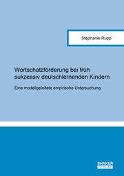 Wortschatzförderung bei früh sukzessiv deutschlernenden Kindern