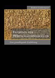 Elemente der Wirtschaftsinformatik