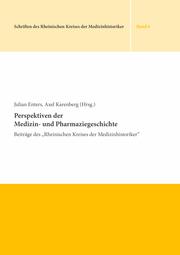 Perspektiven der Medizin- und Pharmaziegeschichte