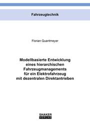 Modellbasierte Entwicklung eines hierarchischen Fahrzeugmanagements für ein Elektrofahrzeug mit dezentralen Direktantrieben