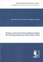 50 Jahre Institut für Osteuropäisches Recht der Christian-Albrechts-Universität zu Kiel