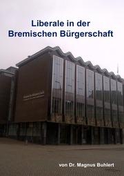 Liberale in der Bremischen Bürgerschaft