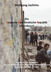 Die DDR im Umbruch