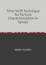 Time-Shift Technique for Particle Characterization in Sprays