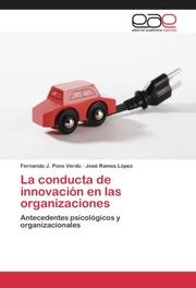 La conducta de innovacion en las organizaciones