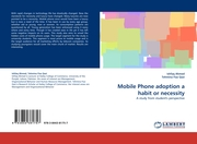 Mobile Phone adoption a habit or necessity