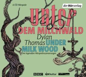 Unter dem Milchwald/Under Milk Wood