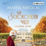Die Schokoladenvilla - Goldene Jahre