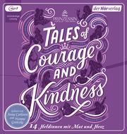 Disney Prinzessin: Tales of Courage and Kindness - 14 Heldinnen mit Mut und Herz