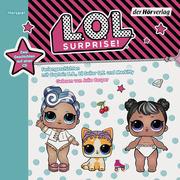 L.O.L. Surprise - Feriengeschichten mit Captain B.B., Lil Sailor Q.T. und Merkitty