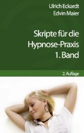 Skripte für die Hypnose-Praxis 1