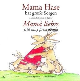 Mama Hase hat große Sorgen