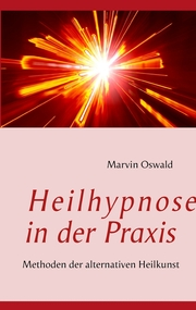 Heilhypnose in der Praxis