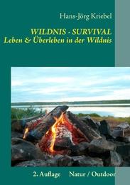 Survival - Leben und Überleben in der Wildnis