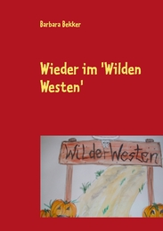 Wieder im 'Wilden Westen'