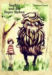 Sophia und die Super Sieben
