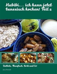 Habibi... ich kann jetzt tunesisch kochen! 2