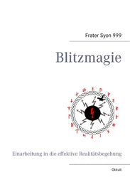Frater Syon 999 - Blitzmagie