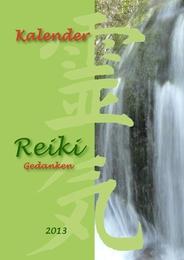 Reiki Gedanken 2013