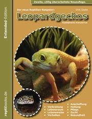 Der neue Reptilienratgeber: Leopardgeckos