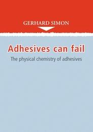 Adhesives can fail