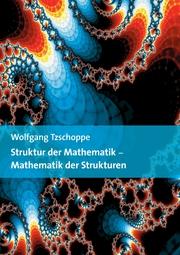 Struktur der Mathematik - Mathematik der Strukturen