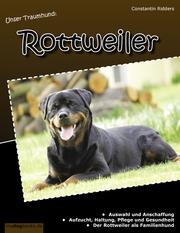 Unser Traumhund: Rottweiler