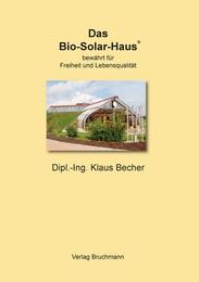 Das Bio-Solar-Haus