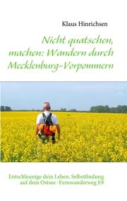 Nicht quatschen, machen: Wandern durch Mecklenburg-Vorpommern