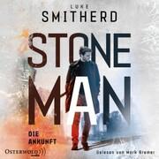 Stone Man. Die Ankunft (Stone Man 1)